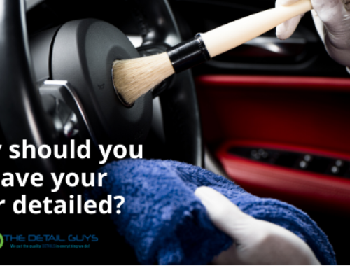 Why You Should Have Your Car Detailed