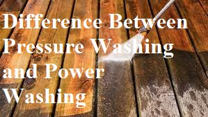 Difference Between Pressure Washing and Power Washing